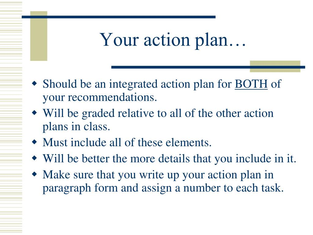 Your action plan…
