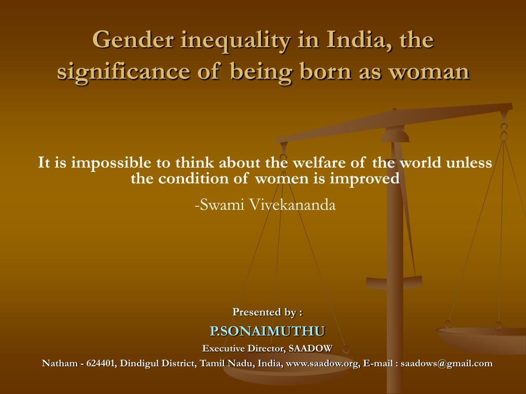 gender inequality in india the significance of being born as woman l.