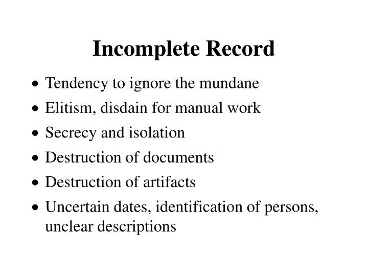 Incomplete record