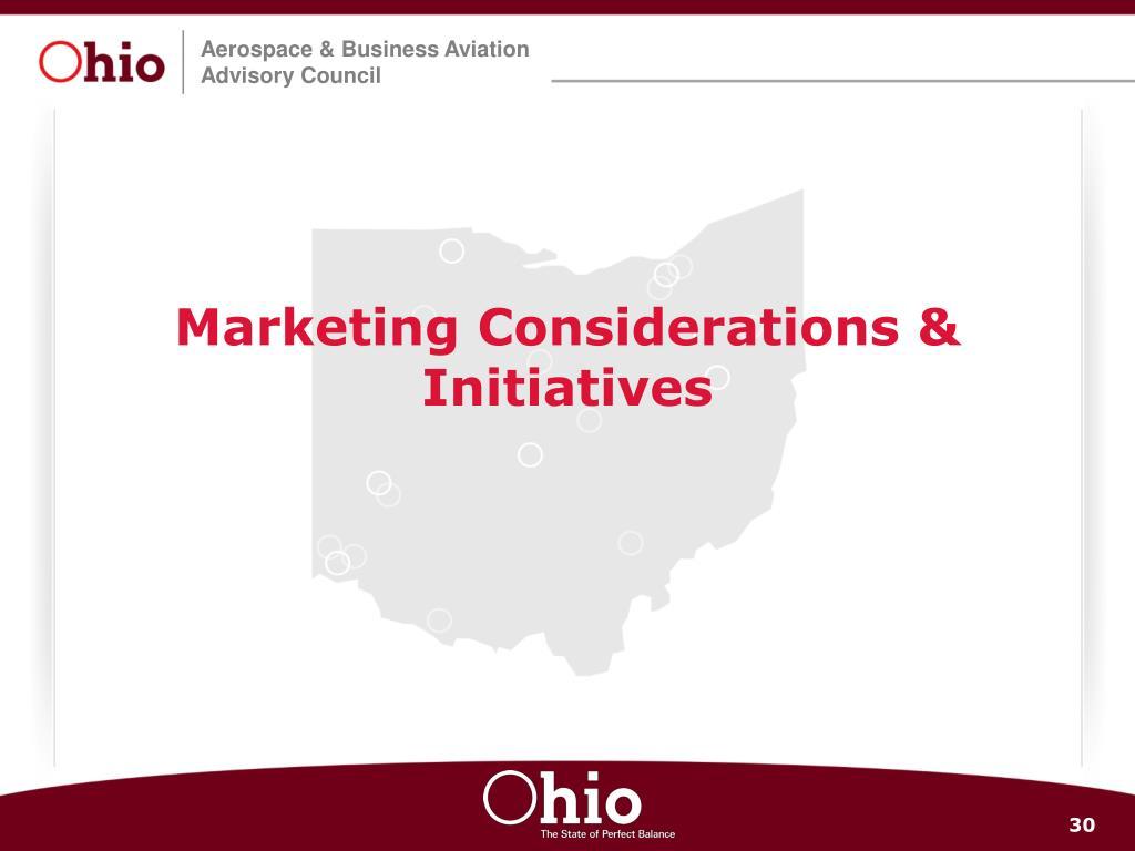 Marketing Considerations & Initiatives