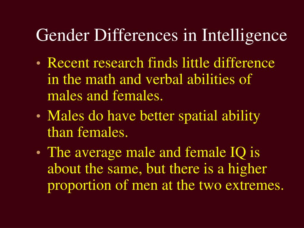 Gender Differences in Intelligence