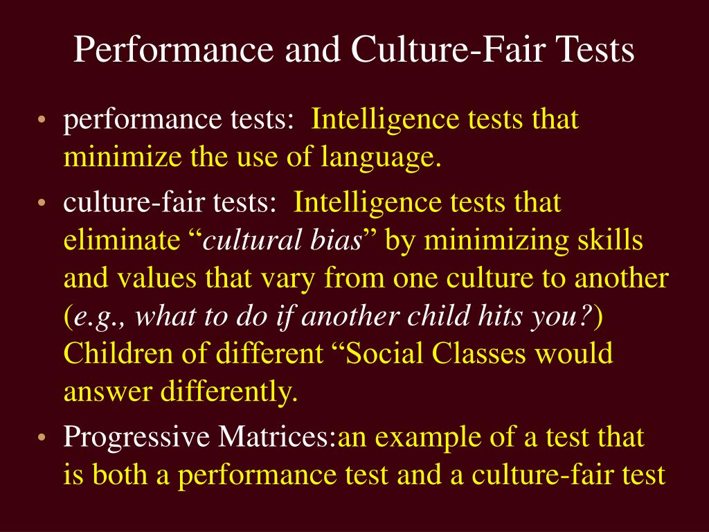 Performance and Culture-Fair Tests