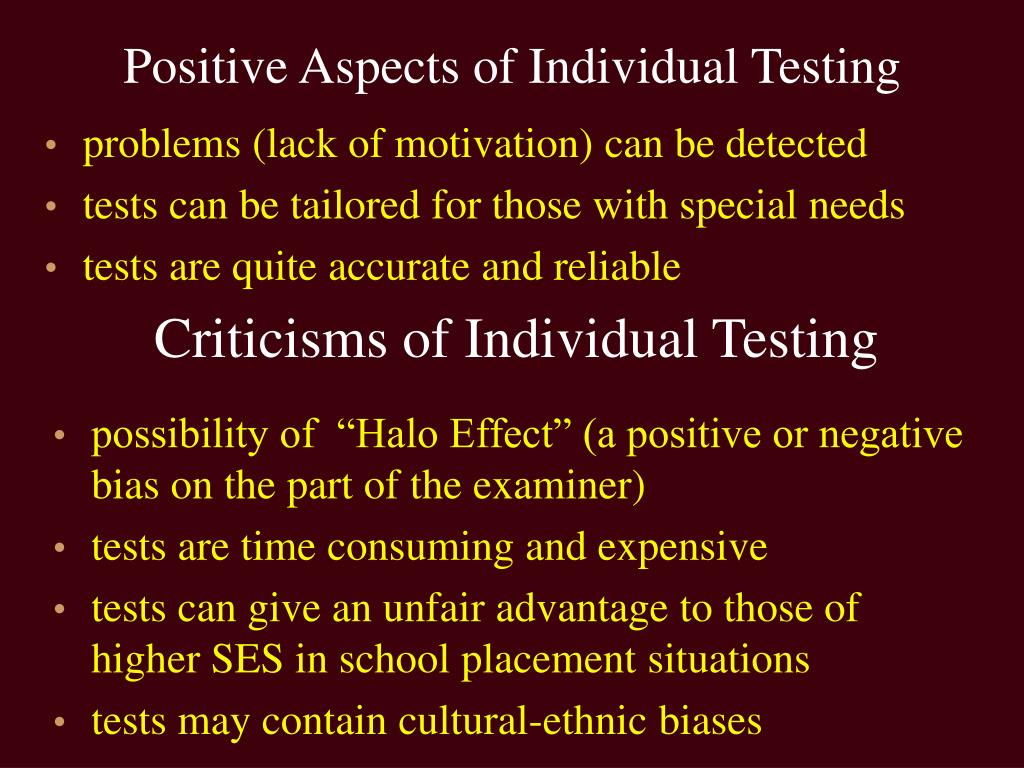 Positive Aspects of Individual Testing
