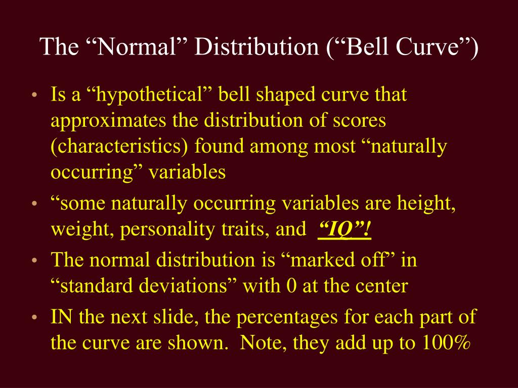 "The ""Normal"" Distribution (""Bell Curve"")"