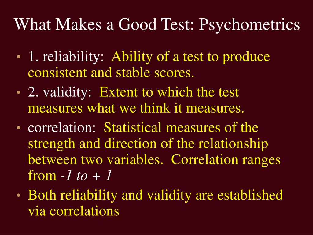 What Makes a Good Test: Psychometrics