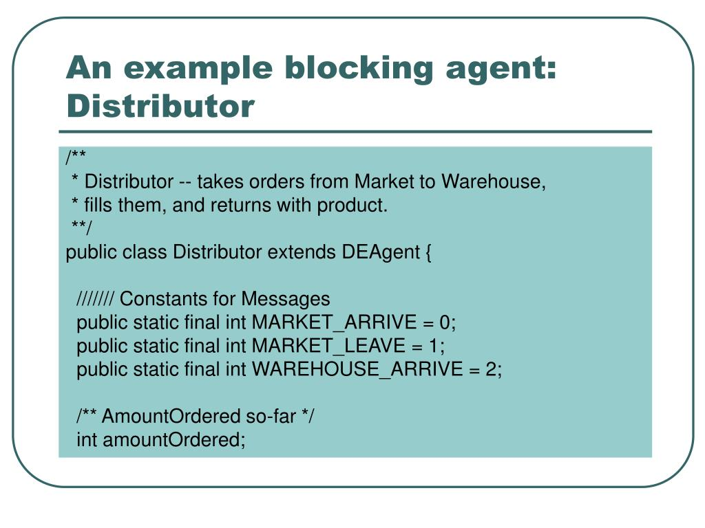 An example blocking agent: Distributor