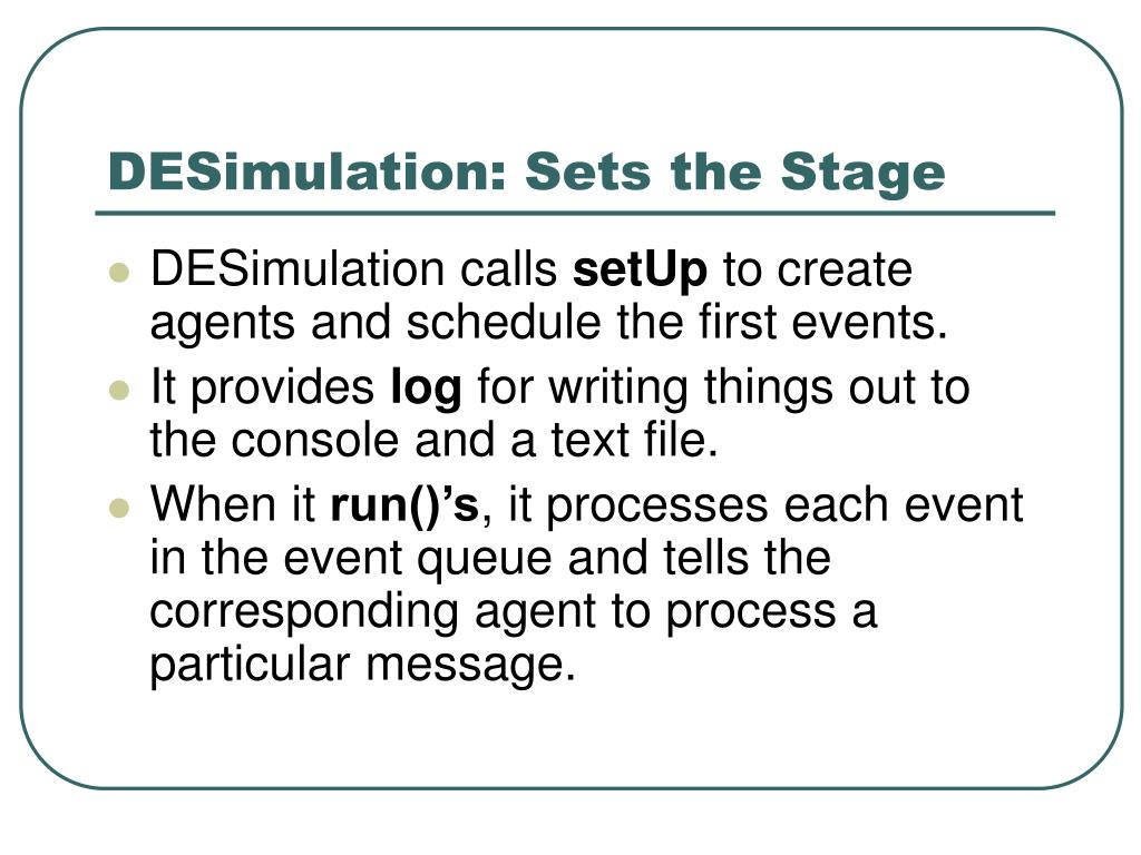 DESimulation: Sets the Stage