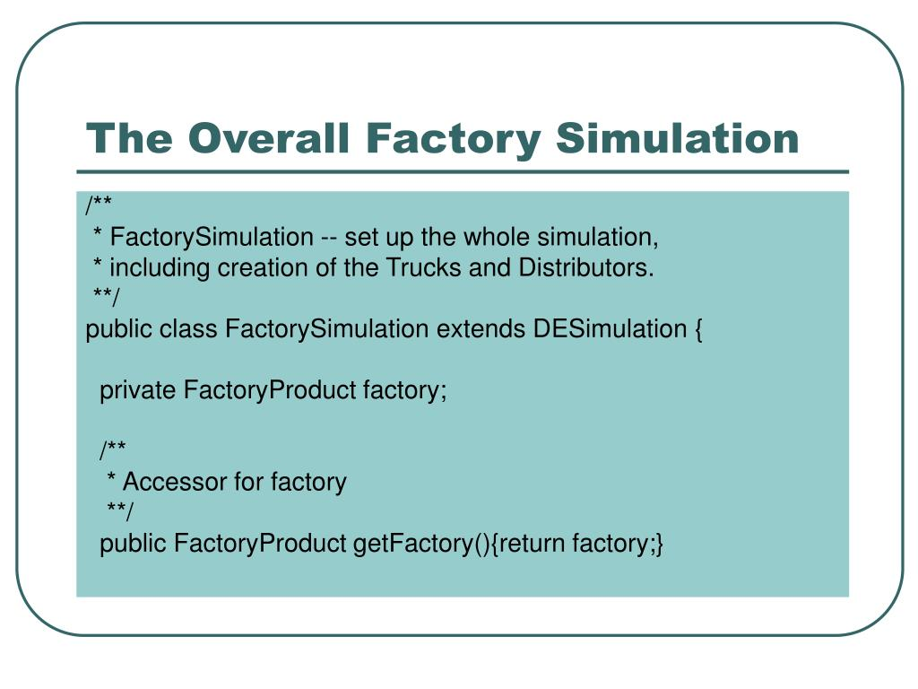 The Overall Factory Simulation