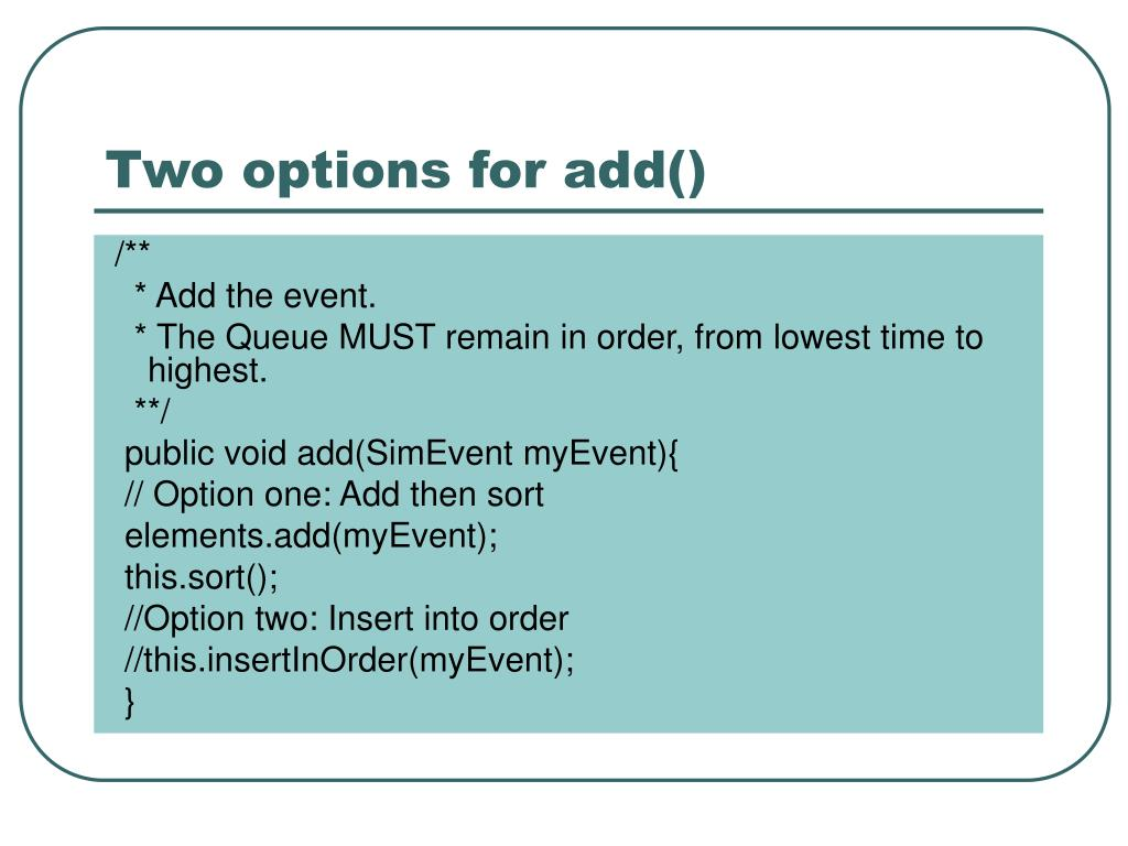Two options for add()