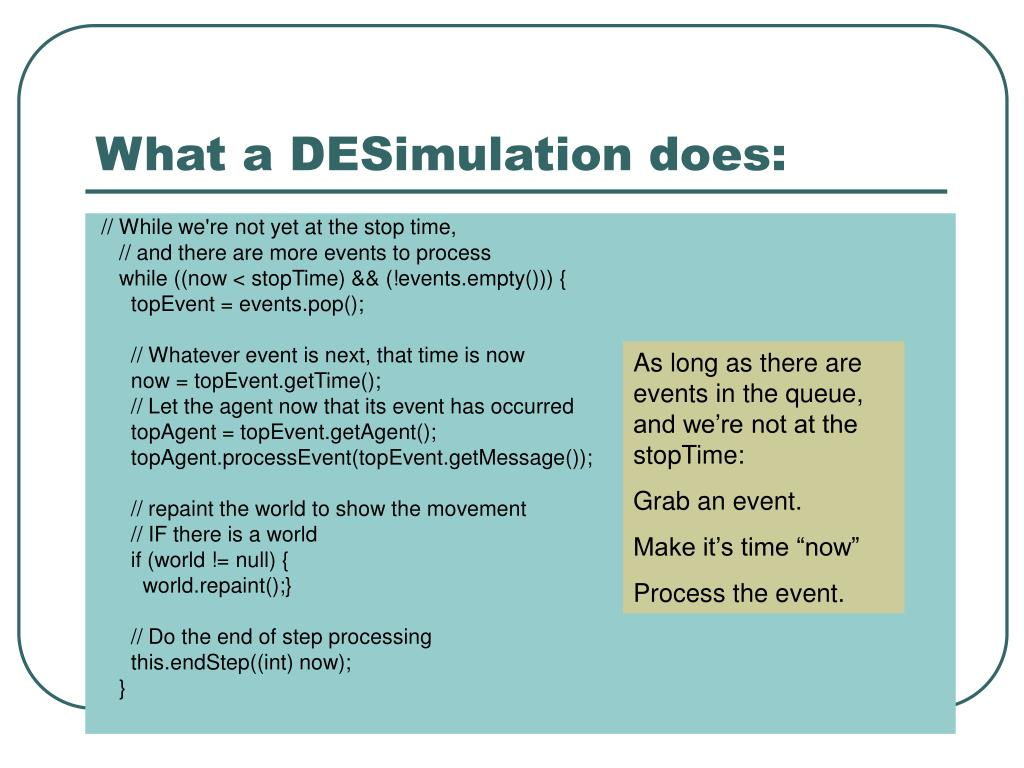 What a DESimulation does: