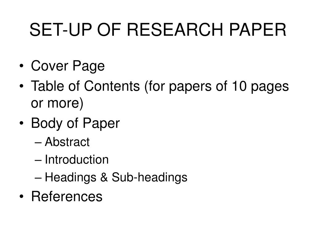 SET-UP OF RESEARCH PAPER