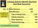 closing entries identify nominal and real accounts