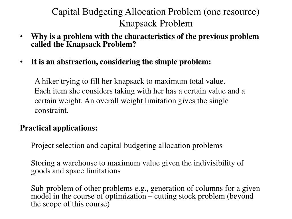 Capital Budgeting Allocation Problem (one resource)