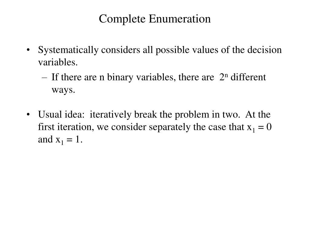 Complete Enumeration