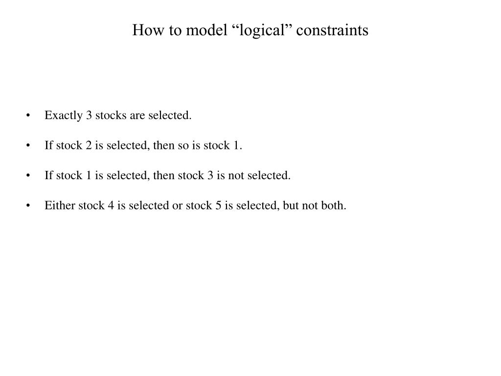 """How to model """"logical"""" constraints"""