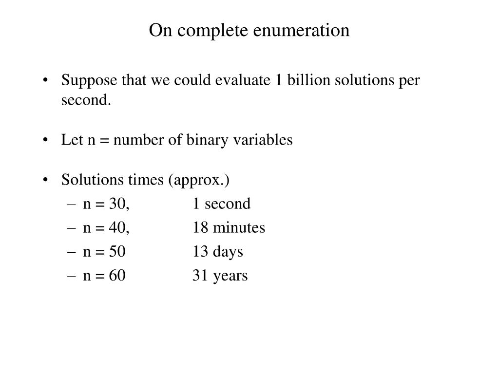 On complete enumeration