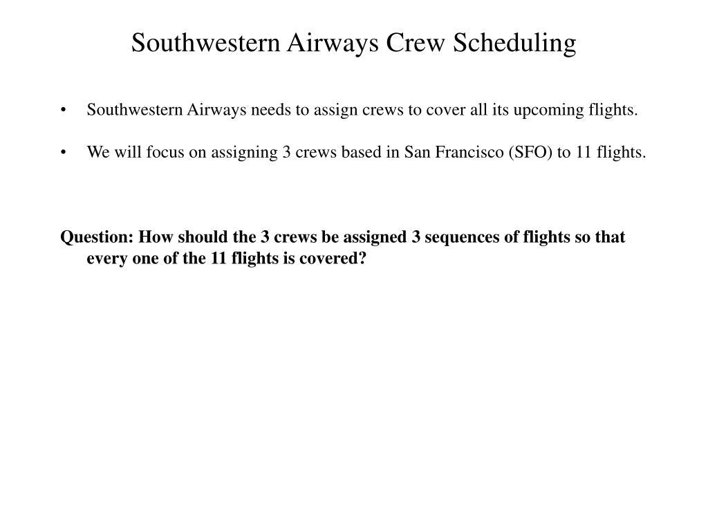 Southwestern Airways Crew Scheduling