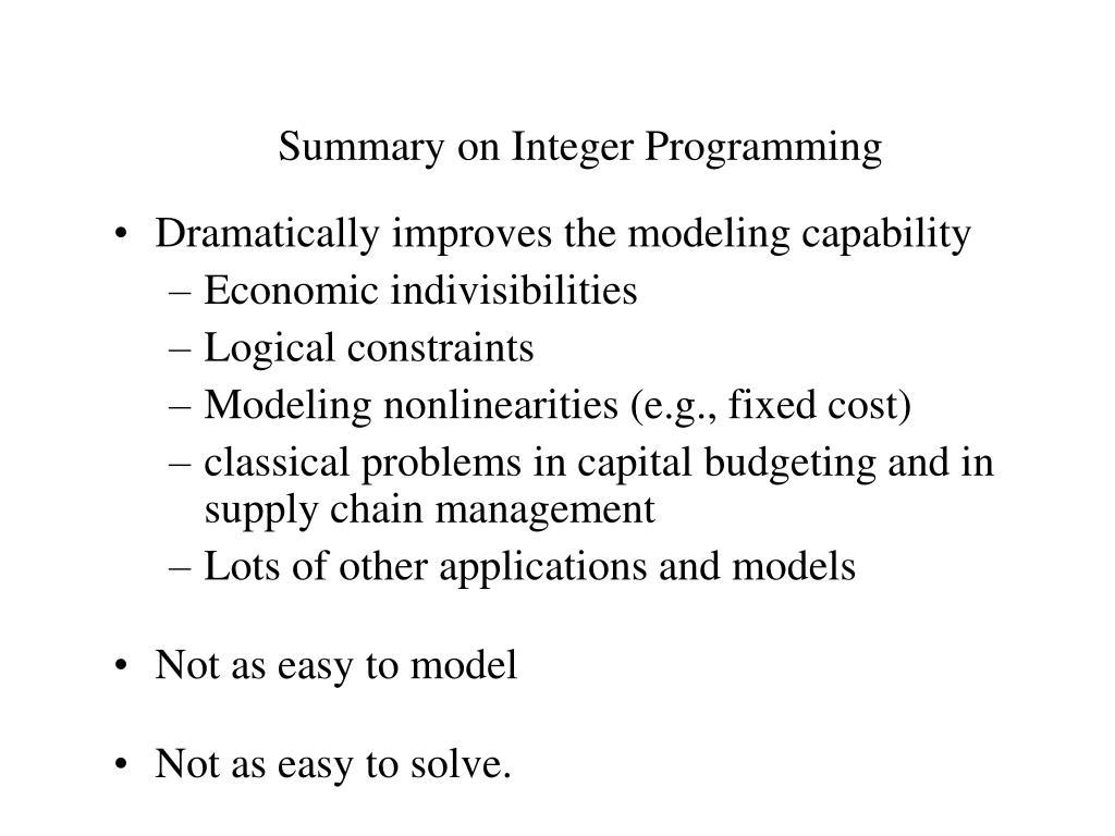Summary on Integer Programming