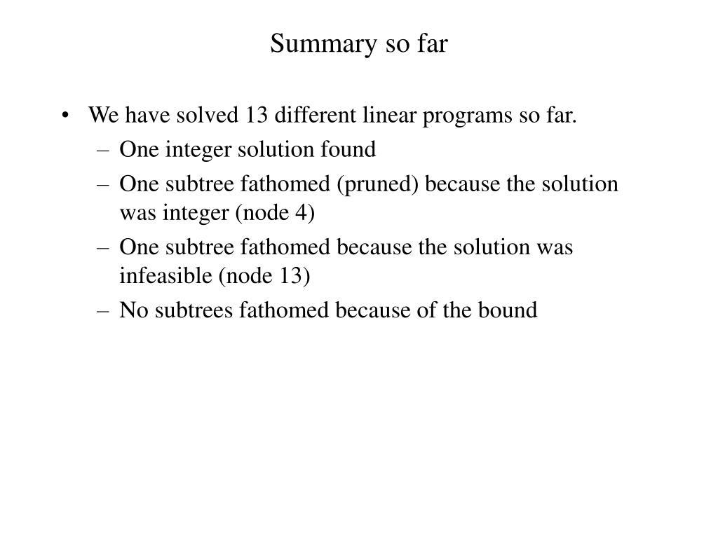 Summary so far