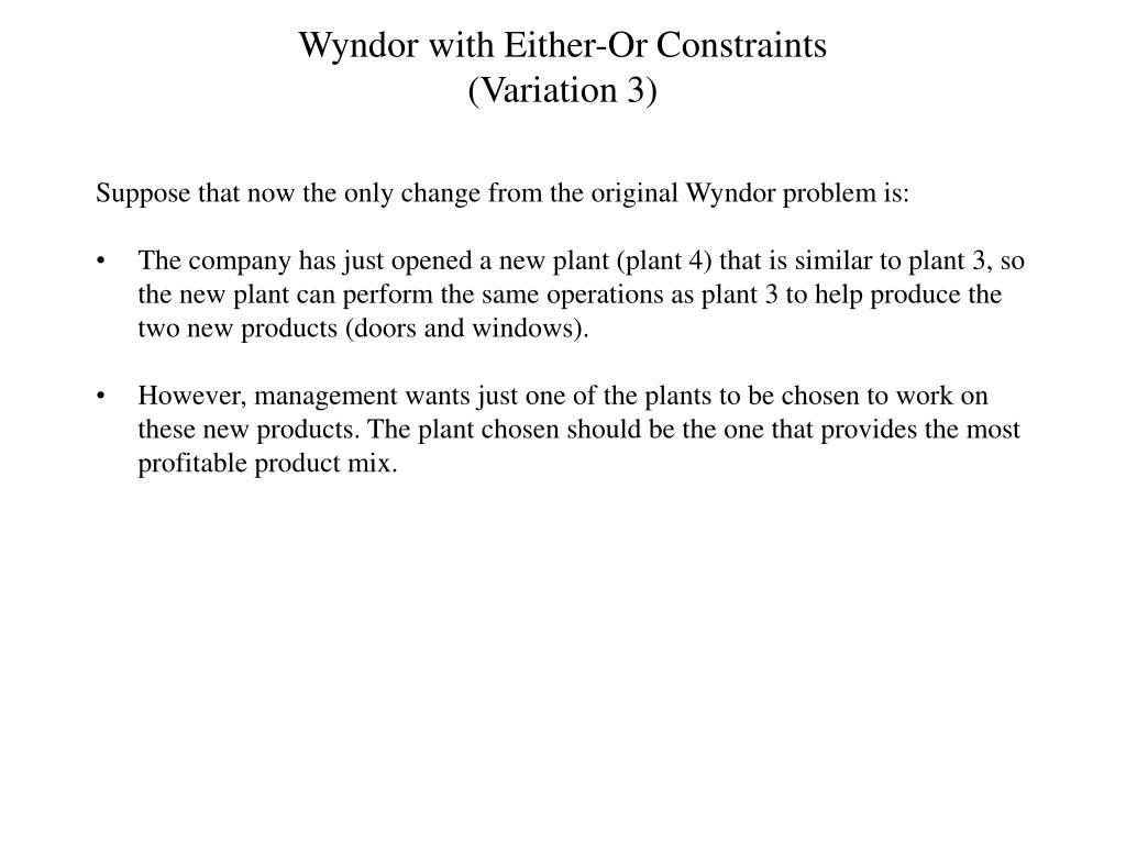 Wyndor with Either-Or Constraints