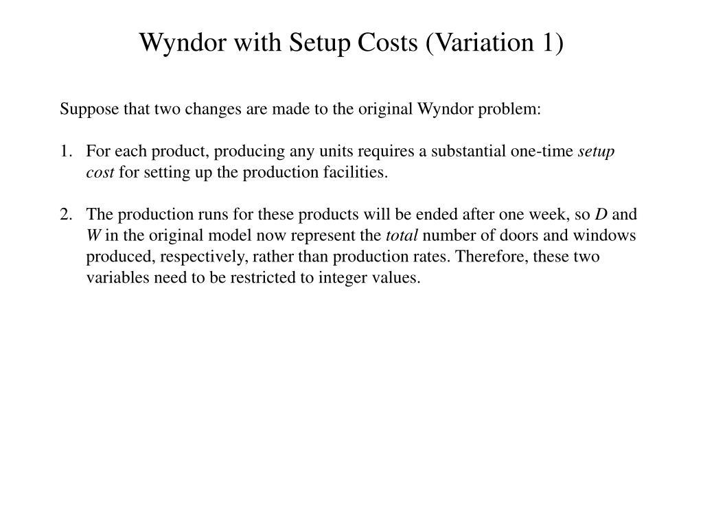 Wyndor with Setup Costs (Variation 1)