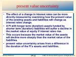 present value uncertainty