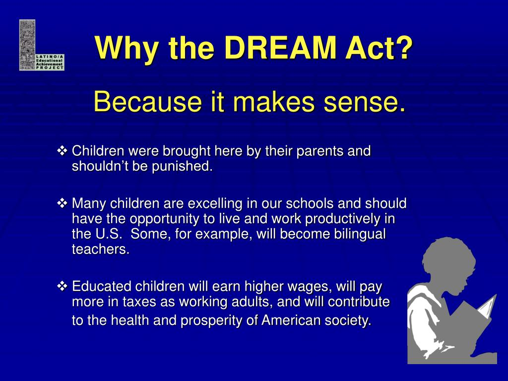 Why the DREAM Act?