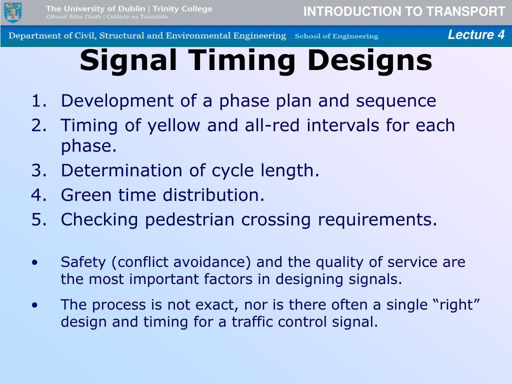 Signal Timing Designs