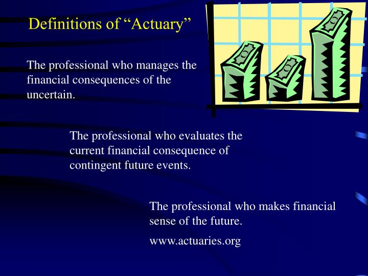 "Definitions of ""Actuary"""