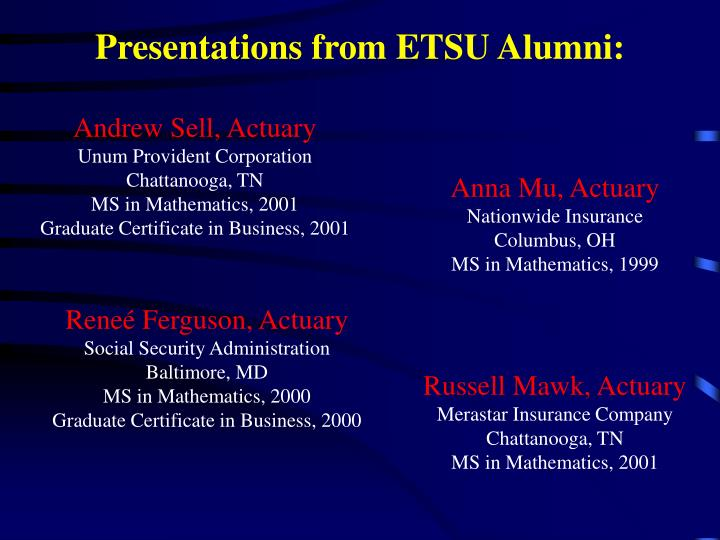 Presentations from ETSU Alumni: