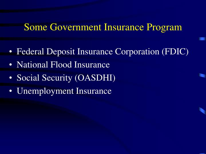 Some Government Insurance Program