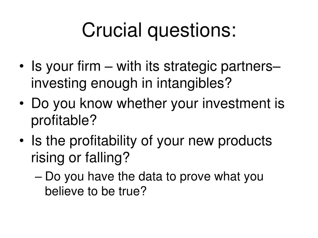 Crucial questions: