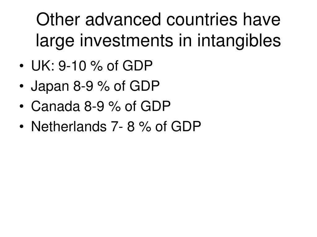 Other advanced countries have large investments in intangibles