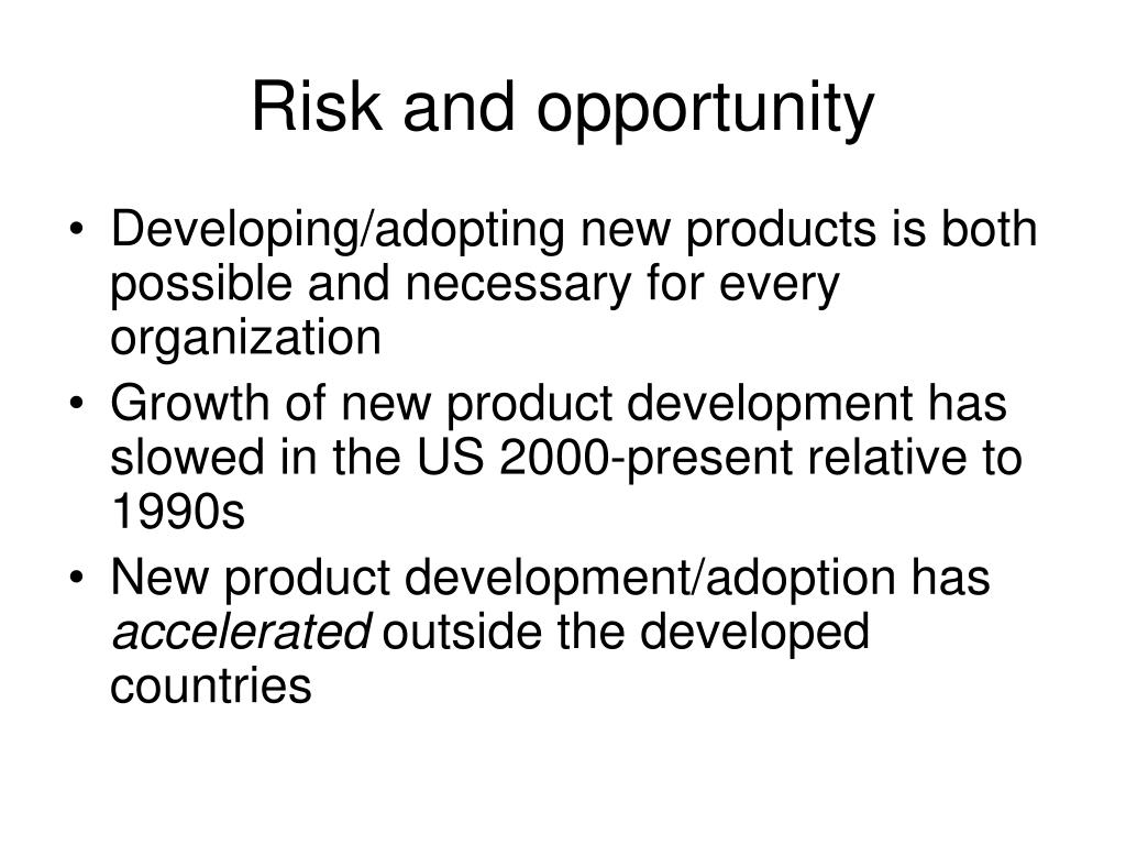 Risk and opportunity