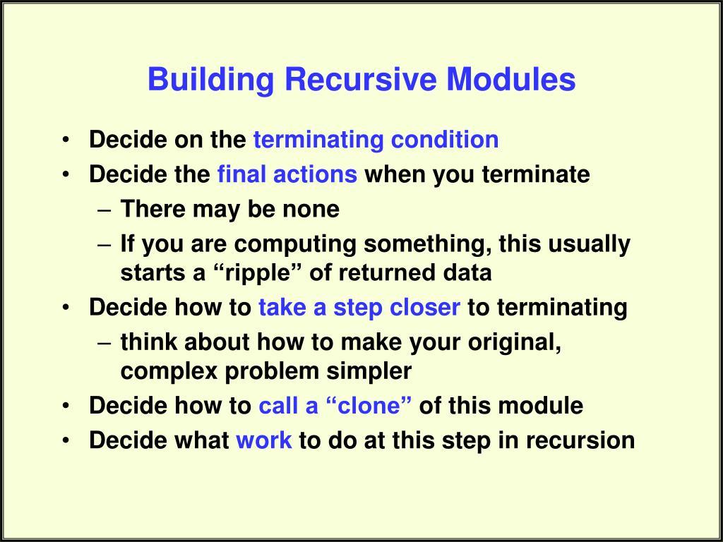 Building Recursive Modules
