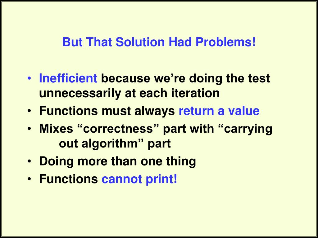 But That Solution Had Problems!