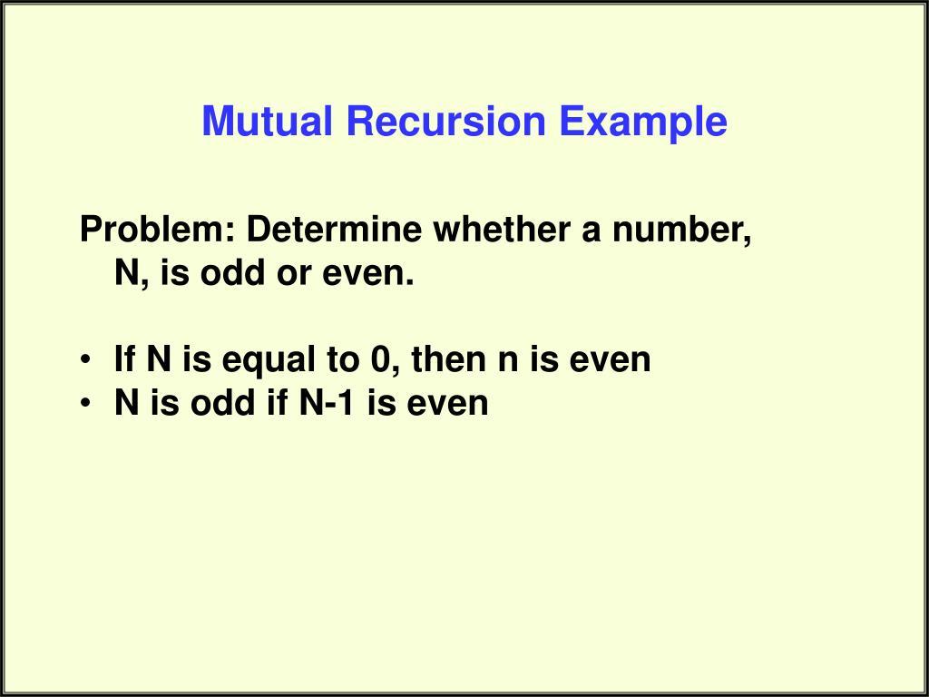 Mutual Recursion Example