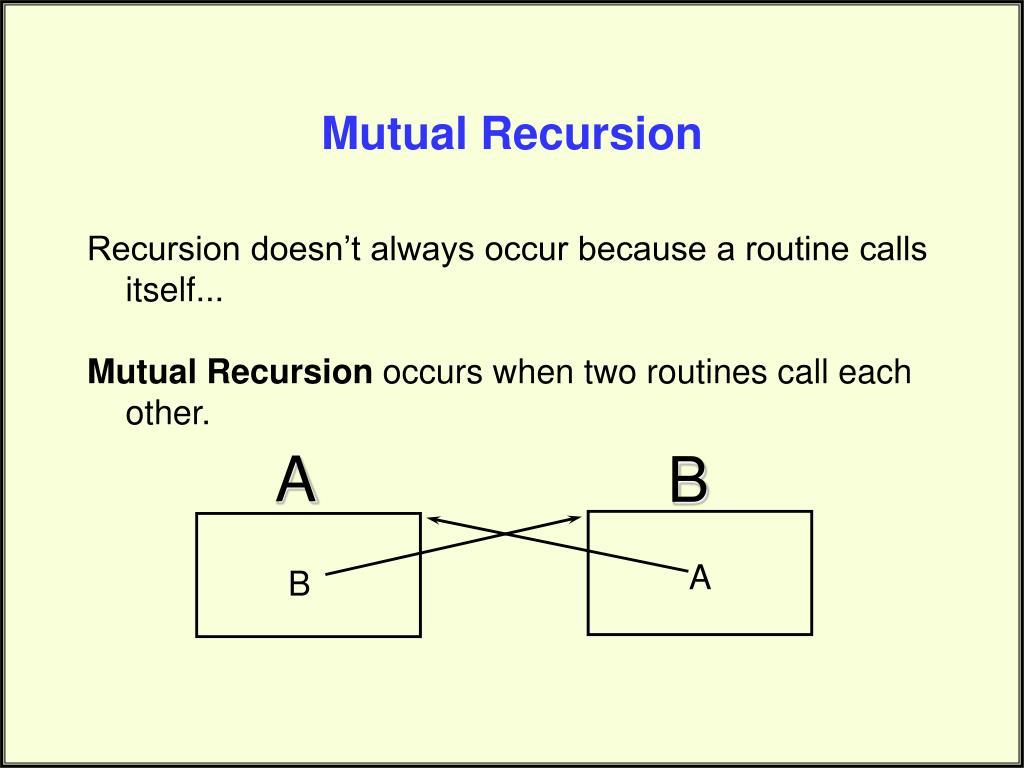Mutual Recursion