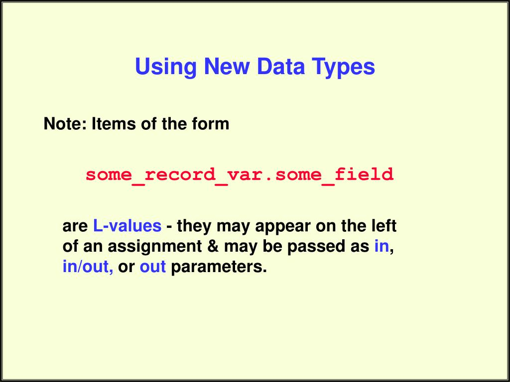 Using New Data Types