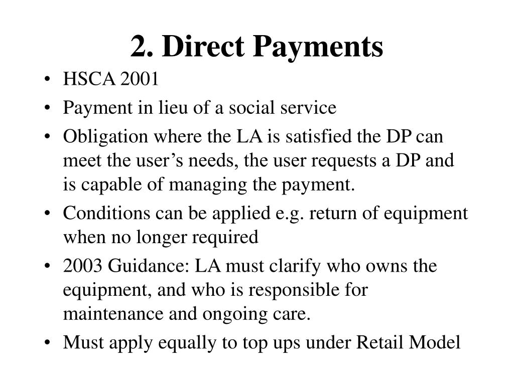 2. Direct Payments
