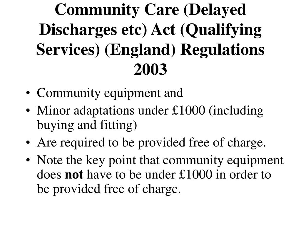 Community Care (Delayed Discharges etc) Act (Qualifying Services) (England) Regulations
