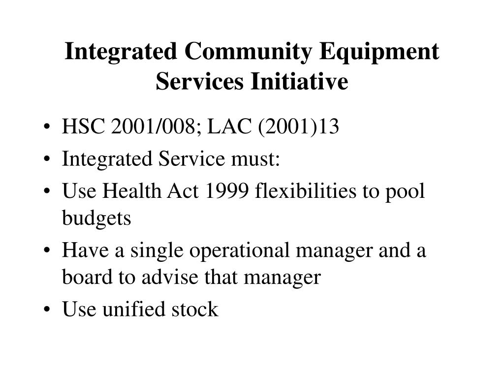 Integrated Community Equipment Services Initiative