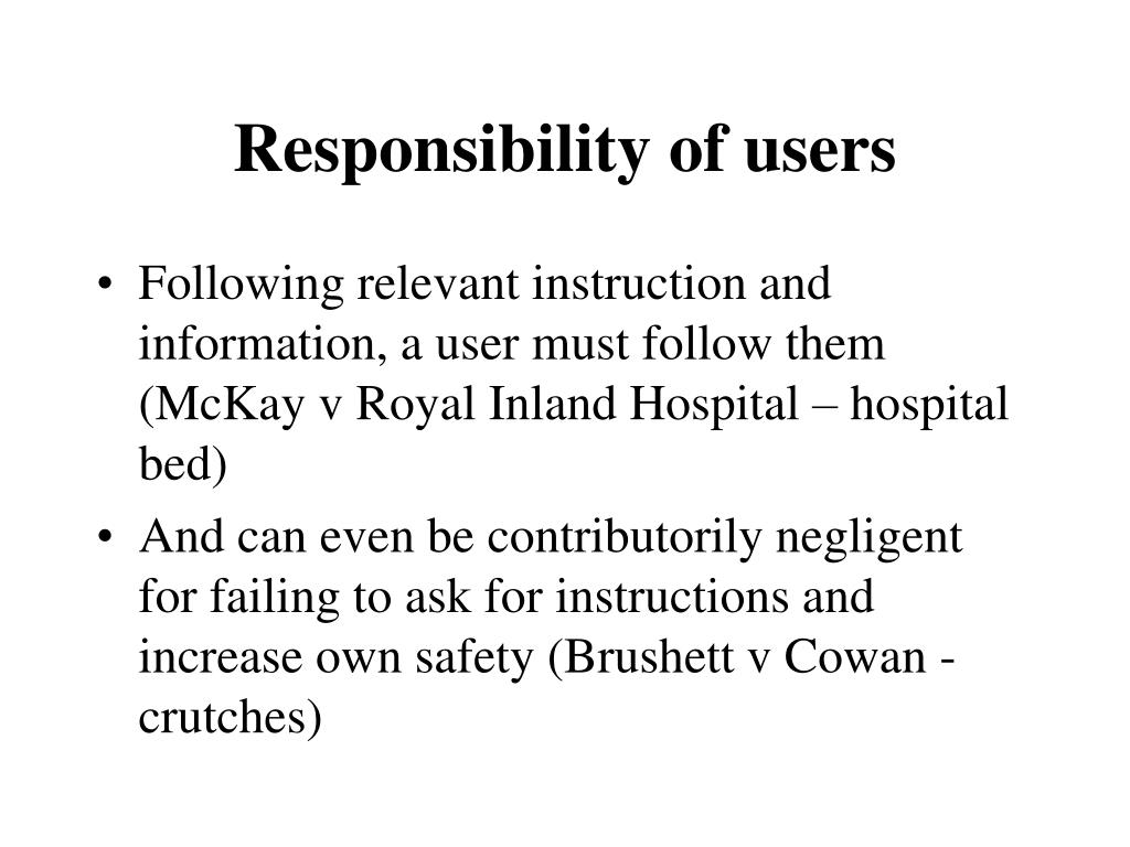 Responsibility of users
