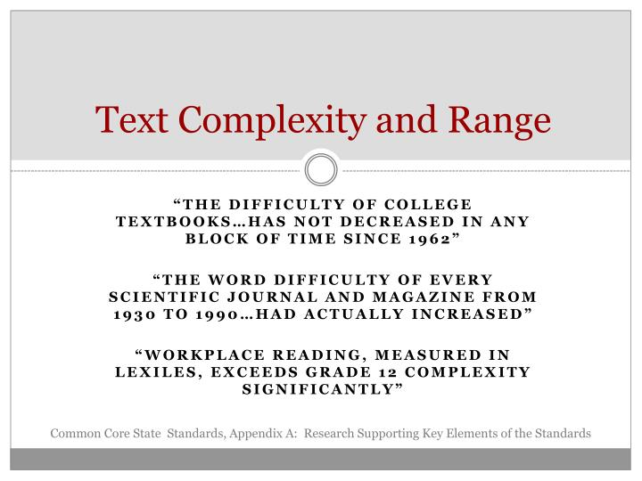 Text complexity and range