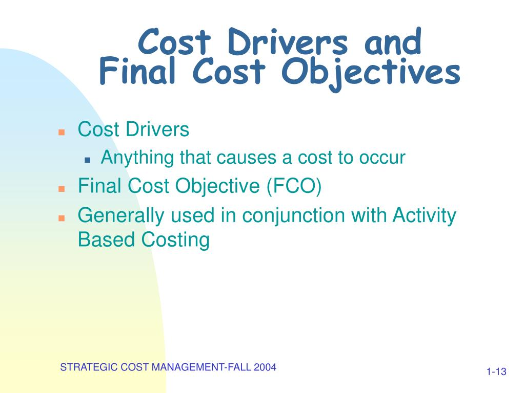 Cost Drivers and
