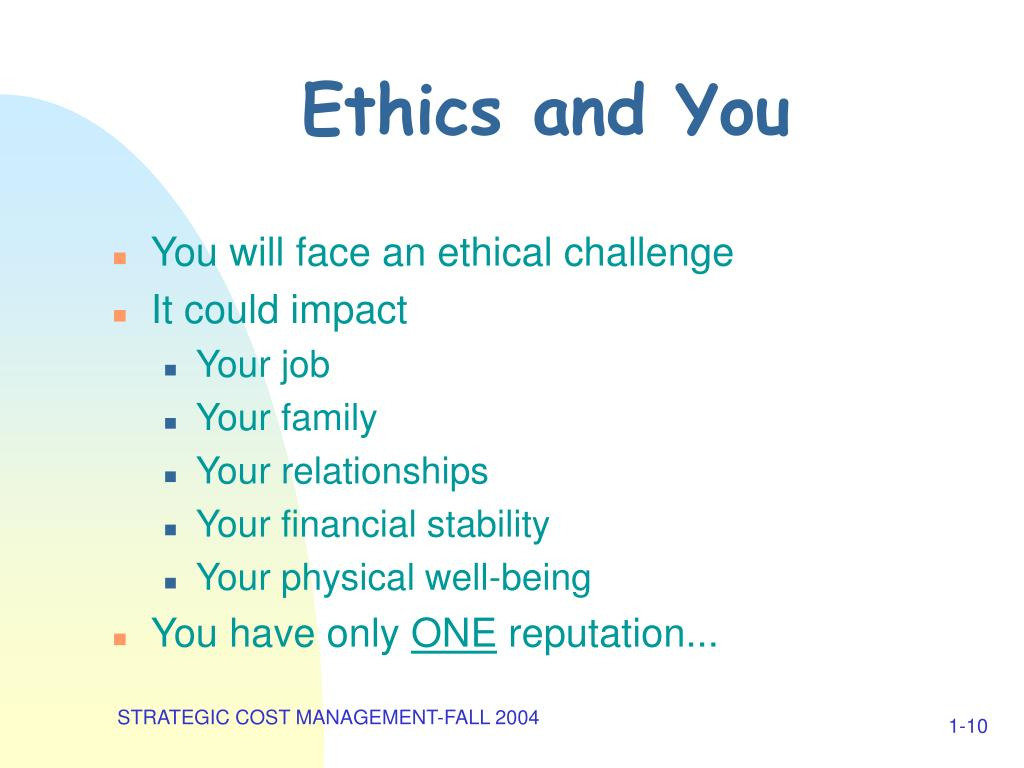 Ethics and You