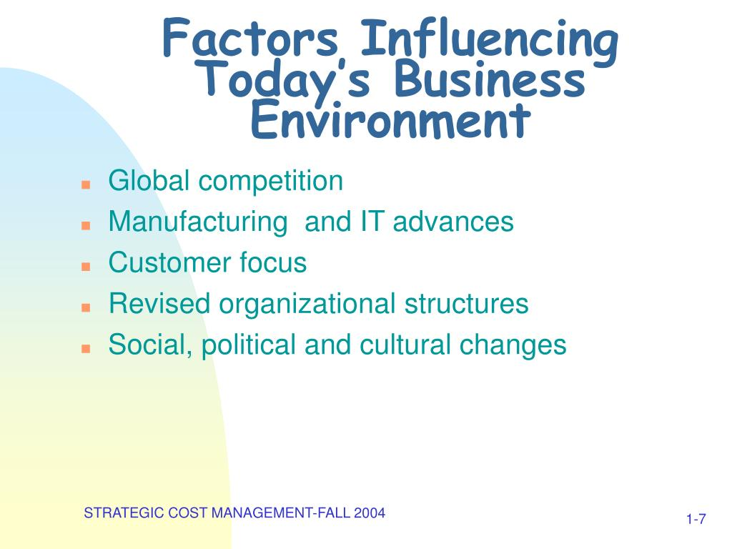 Factors Influencing Today's Business Environment