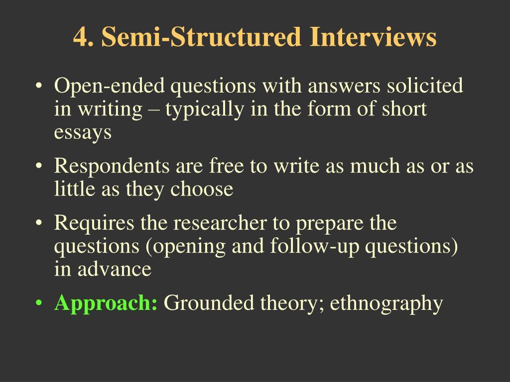 4. Semi-Structured Interviews