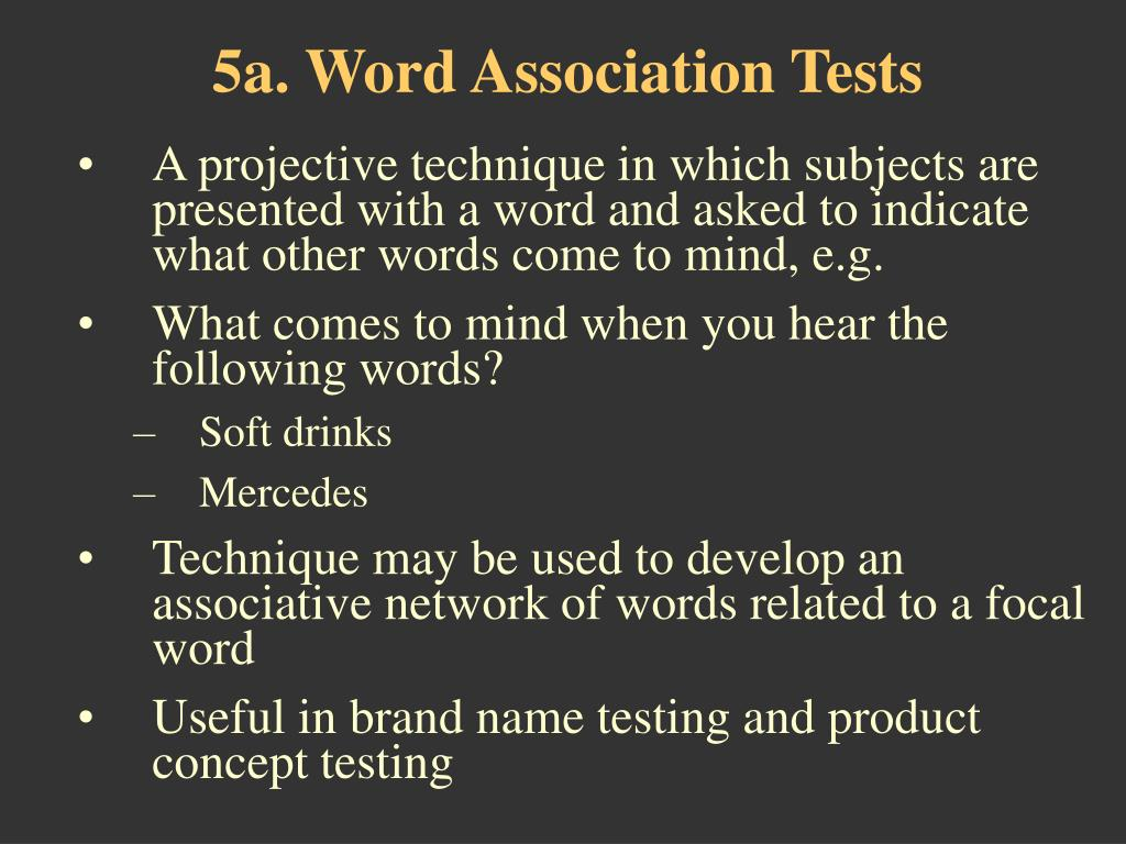 5a. Word Association Tests
