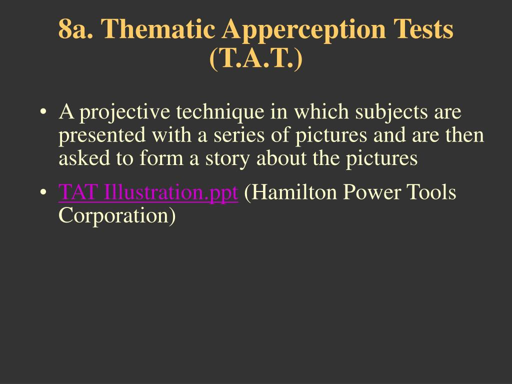 8a. Thematic Apperception Tests (T.A.T.)